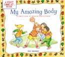My Amazing Body book summary, reviews and download