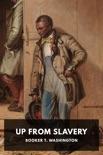 Up From Slavery book summary, reviews and download
