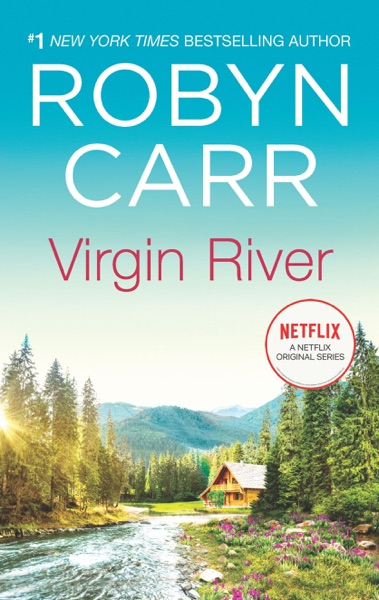 Virgin River by Robyn Carr Book Summary, Reviews and E-Book Download