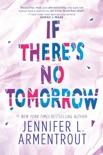 If There's No Tomorrow book summary, reviews and downlod