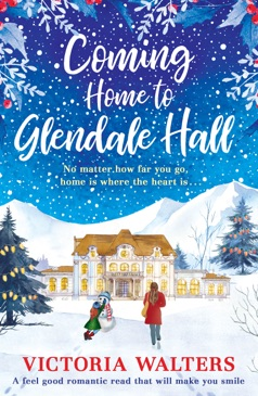 Coming Home to Glendale Hall E-Book Download