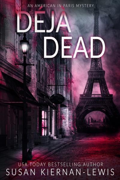 Déjà Dead by Susan Kiernan-Lewis Book Summary, Reviews and E-Book Download