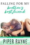 Falling for my Brother's Best Friend book summary, reviews and download