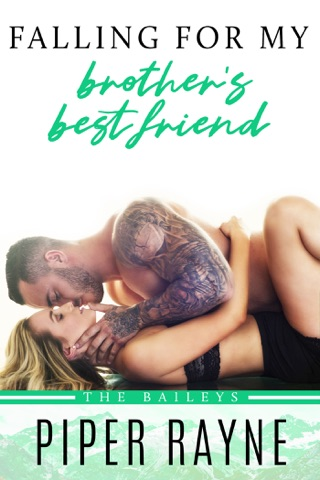 Falling for my Brother's Best Friend by Piper Rayne E-Book Download