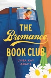 The Bromance Book Club book summary, reviews and download