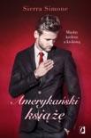 Amerykański książę. Nowy Camelot. Tom 2 book summary, reviews and downlod