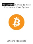 Bitcoin: A Peer-to-Peer Electronic Cash System book summary, reviews and download