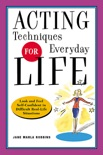 Acting Techniques for Everyday Life book summary, reviews and downlod