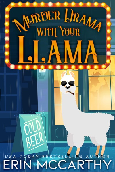 Murder Drama With Your Llama by Erin McCarthy & Kathy Love Book Summary, Reviews and E-Book Download