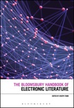 The Bloomsbury Handbook of Electronic Literature book summary, reviews and download