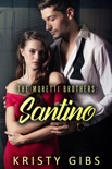 The Moretti Brothers: Santino book summary, reviews and download