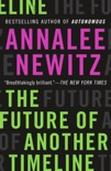 The Future of Another Timeline book summary, reviews and download