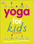 Yoga For Kids book summary, reviews and download