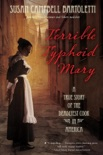 Terrible Typhoid Mary book summary, reviews and downlod