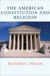 The American Constitution and Religion book summary, reviews and download