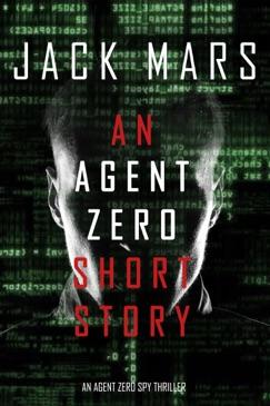 An Agent Zero Short Story E-Book Download