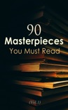 90 Masterpieces You Must Read (Vol.1) book summary, reviews and downlod