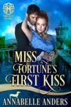 Miss Fortune's First Kiss book summary, reviews and downlod