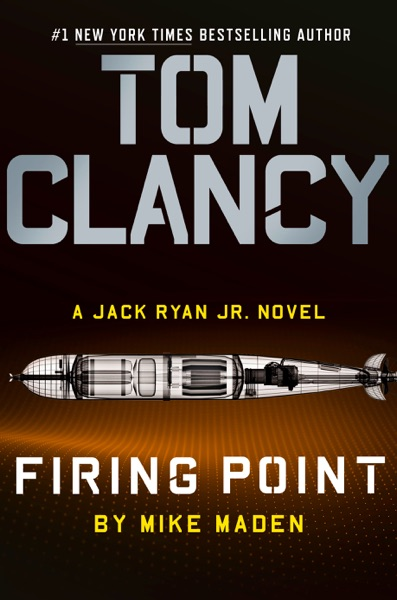 Tom Clancy Firing Point by Mike Maden Book Summary, Reviews and E-Book Download