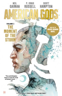 American Gods Volume 3: The Moment of the Storm (Graphic Novel) E-Book Download