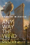 Any Way the Wind Blows book summary, reviews and downlod