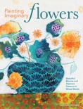 Painting Imaginary Flowers book summary, reviews and download