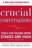 Crucial Conversations Tools for Talking When Stakes Are High, Second Edition book summary, reviews and download
