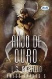 Anjo De Ouro book summary, reviews and downlod