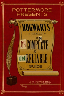 Hogwarts: An Incomplete and Unreliable Guide E-Book Download