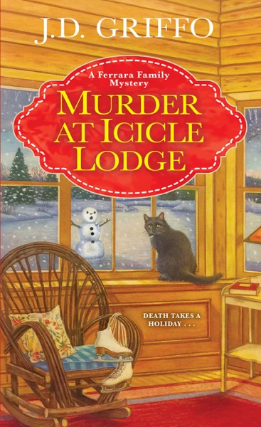 Murder at Icicle Lodge by J.D. Griffo Book Summary, Reviews and E-Book Download