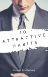 10 Attractive Habits book summary, reviews and download