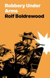 Robbery Under Arms book summary, reviews and download
