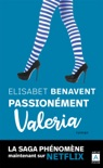 Passionnément Valeria book summary, reviews and downlod