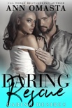 Daring Rescue book summary, reviews and downlod