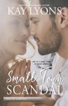 Small Town Scandal book summary, reviews and downlod