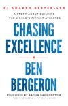 Chasing Excellence book summary, reviews and download