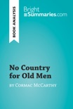 No Country for Old Men by Cormac McCarthy (Book Analysis) book summary, reviews and downlod