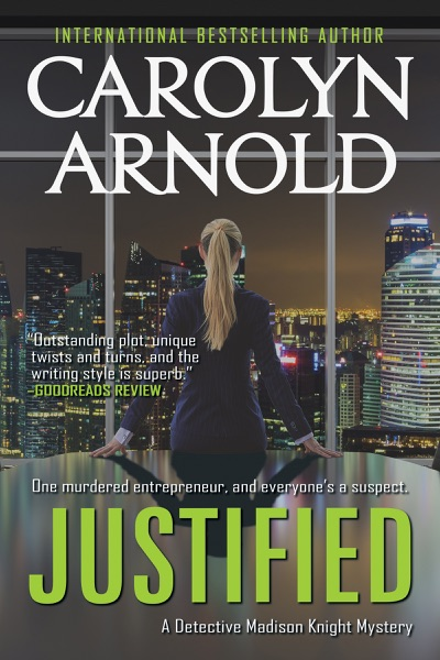 Justified by Carolyn Arnold Book Summary, Reviews and E-Book Download