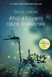 Ahol a folyami rákok énekelnek book summary, reviews and downlod