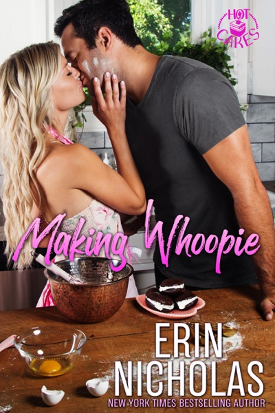 Making Whoopie by Erin Nicholas Book Summary, Reviews and E-Book Download