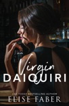 Virgin Daiquiri book summary, reviews and downlod