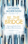 Be the Bridge book summary, reviews and download
