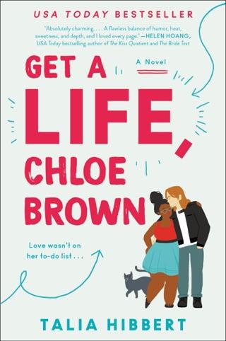 Get a Life, Chloe Brown by Talia Hibbert E-Book Download