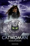 Catwoman : Soulstealer book summary, reviews and downlod