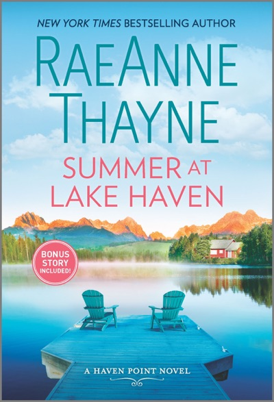 Summer at Lake Haven by RaeAnne Thayne Book Summary, Reviews and E-Book Download