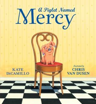 A Piglet Named Mercy by Candlewick Press, Inc. book summary, reviews and downlod