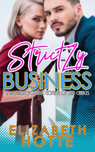 Strictly Business by Elizabeth Hotte E-Book Download