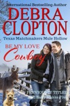 Be My Love, Cowboy Enhanced Edition book summary, reviews and downlod