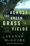 Across the Green Grass Fields book summary, reviews and downlod