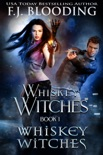Whiskey Witches book summary, reviews and download